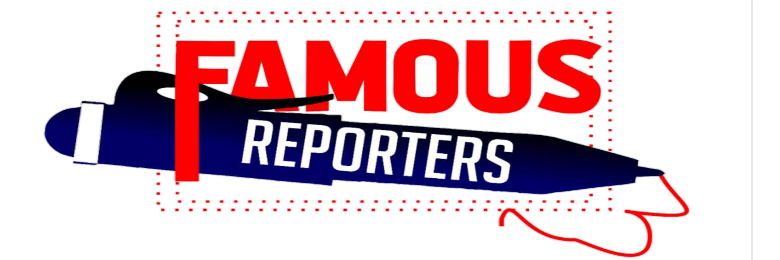 FAMOUS REPORTERS